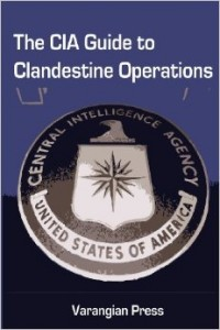 The CIA Guide to clandestine