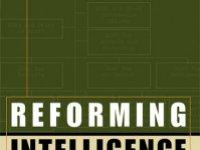 Resensi Buku : Perlunya Reformasi Intelijen Dalam Mengantisipasi Perkembangan Ancaman