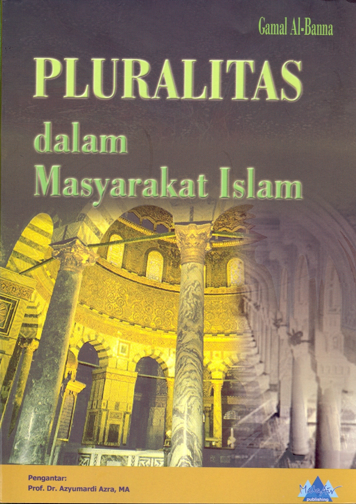 Resensi Buku : Islam Sangat Menghargai Pluralisme